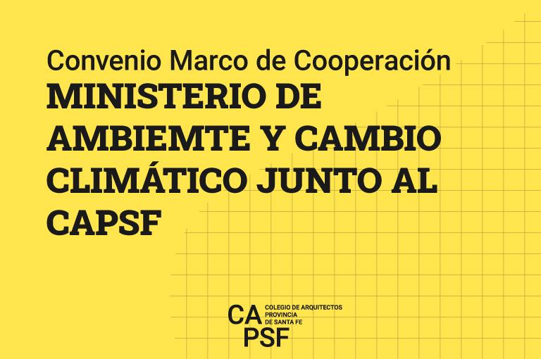 Firma de convenio Marco de Cooperación con Ministerio de Ambiente y Cambio Climático.