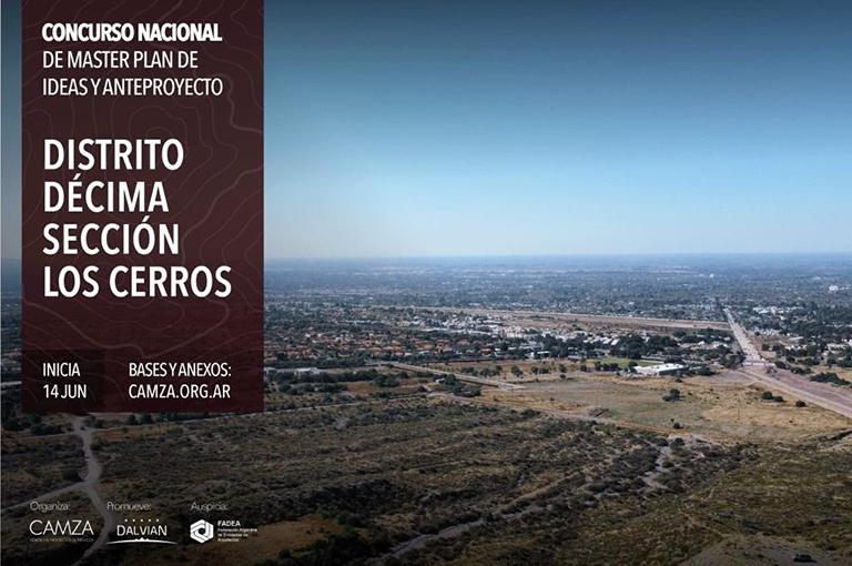 Concurso Nacional de Master Plan de Ideas y Anteproyecto DISTRITO DÉCIMA SECCIÓN LOS CERROS – MENDOZA